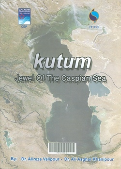KUTUM, Jewel of the Caspian Sea